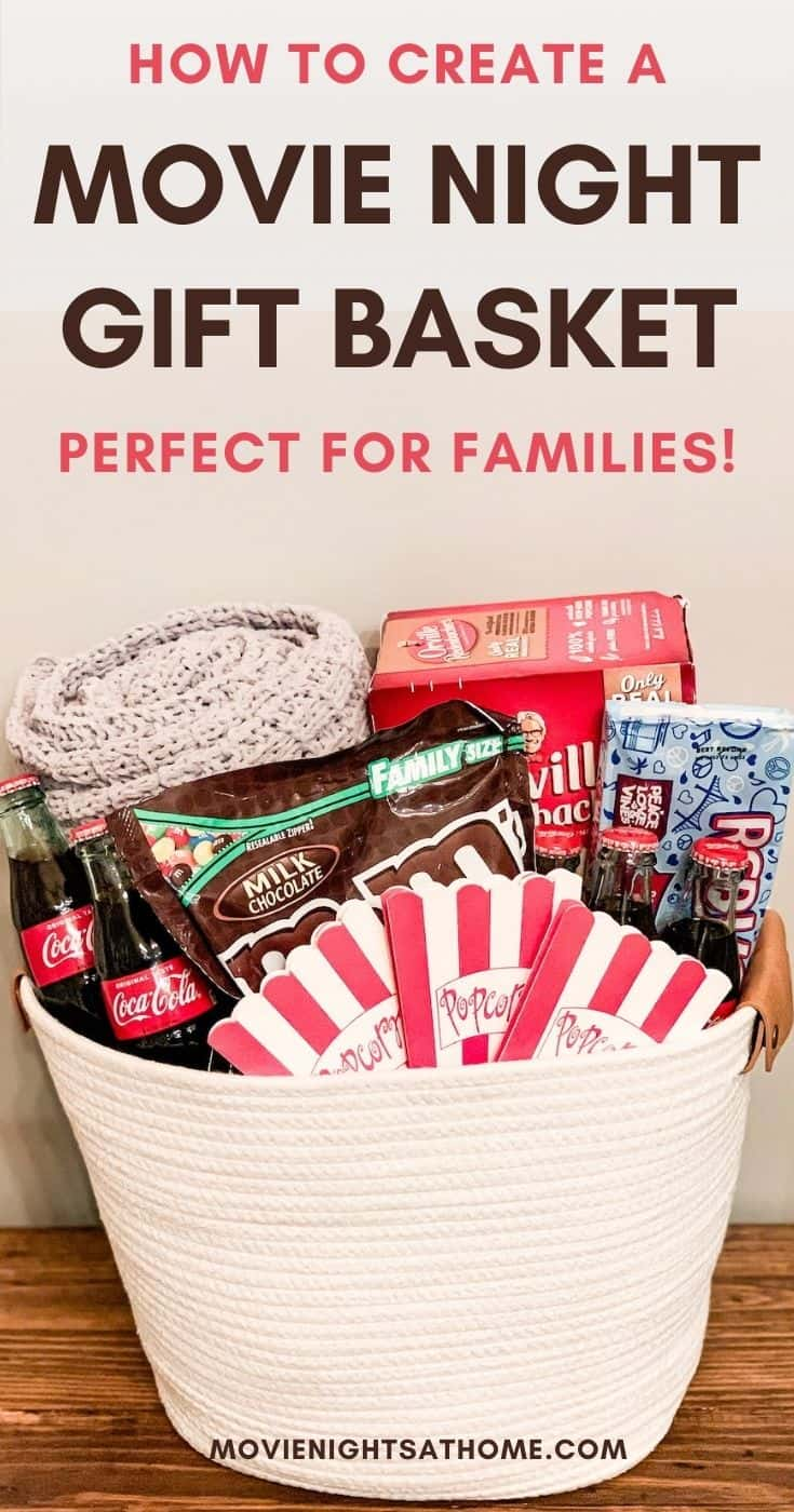 DIY Family Movie Night Gift Basket