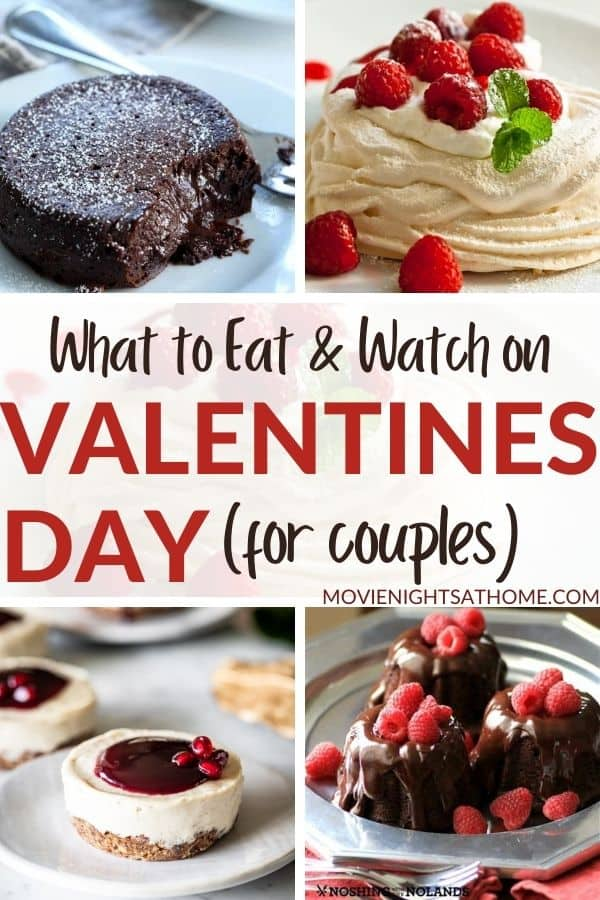 Collage what says What to Eat and Watch on Valentine's Day for couples