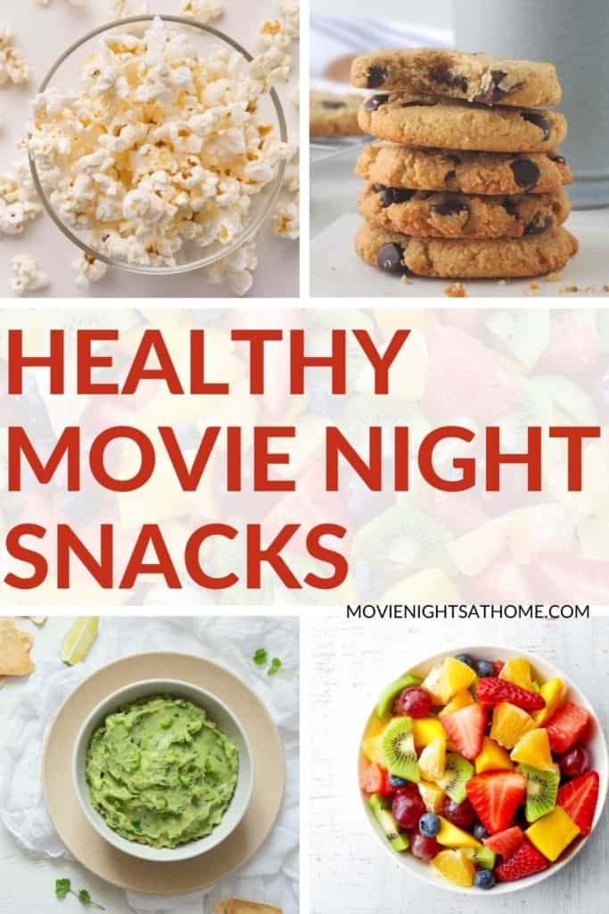 last minute healthy movie night snacks collage