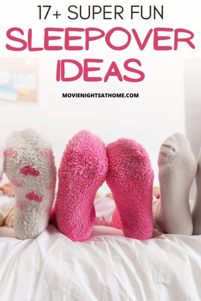 "pairs of fuzzy socks with the words ""17+ super fun slumber party ideas"""