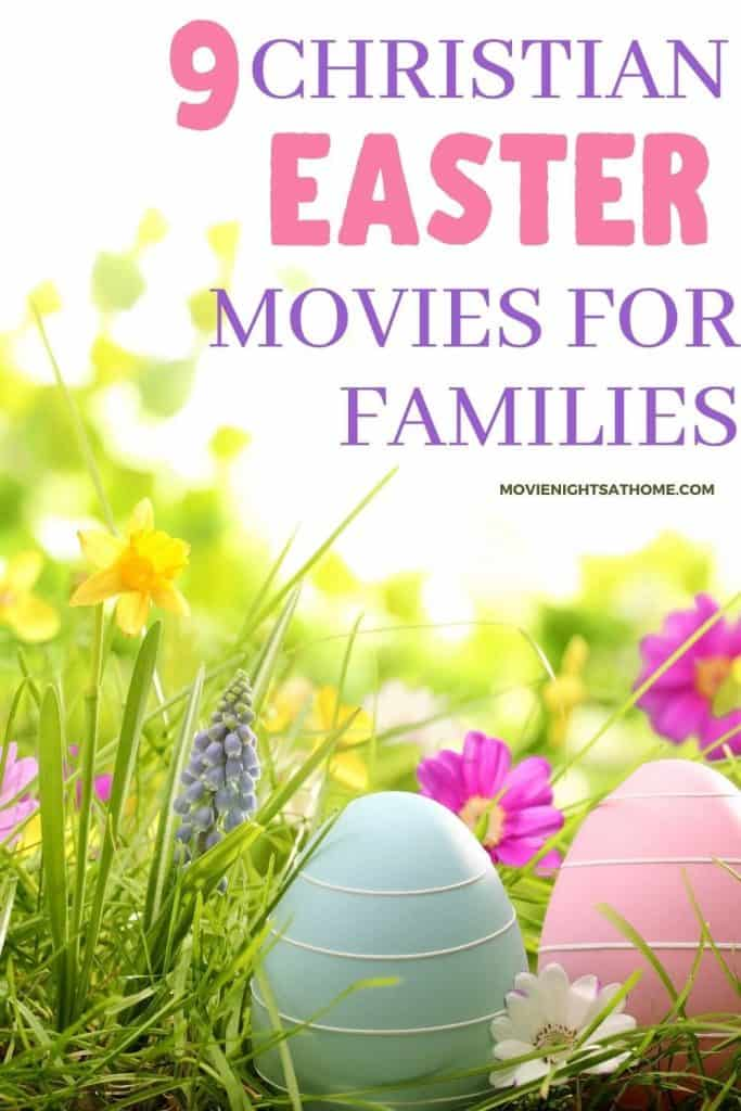 9 Christian Easter movies for Families