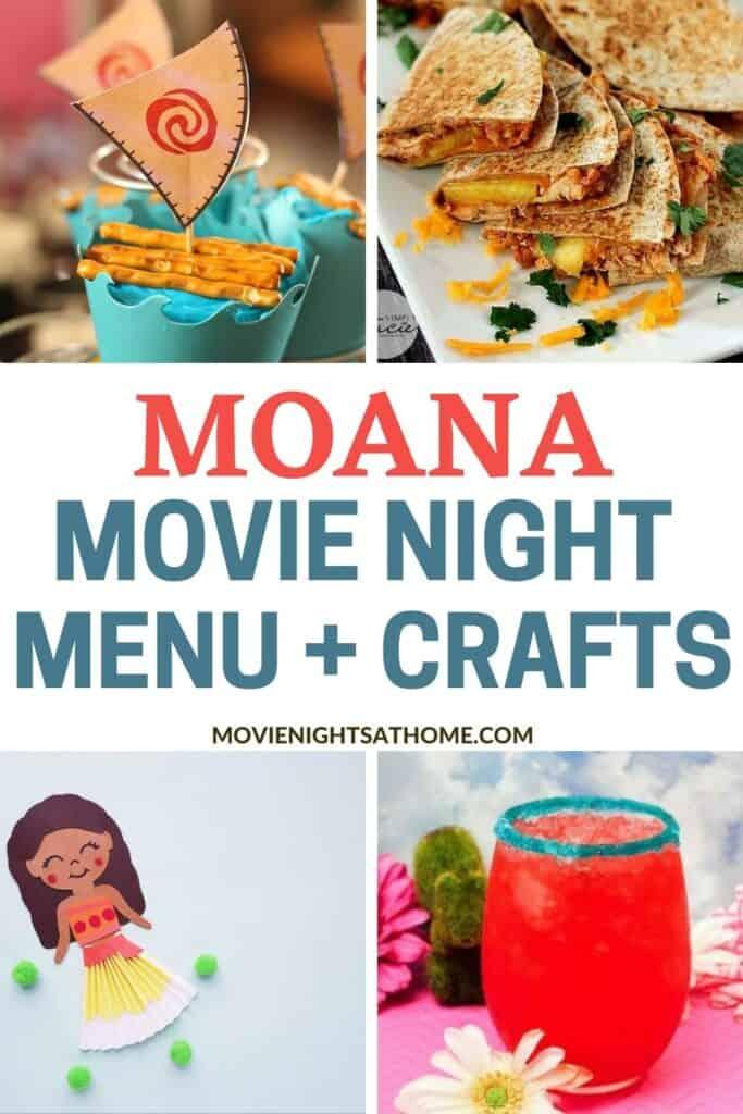Moana Movie Night Menu and Crafts