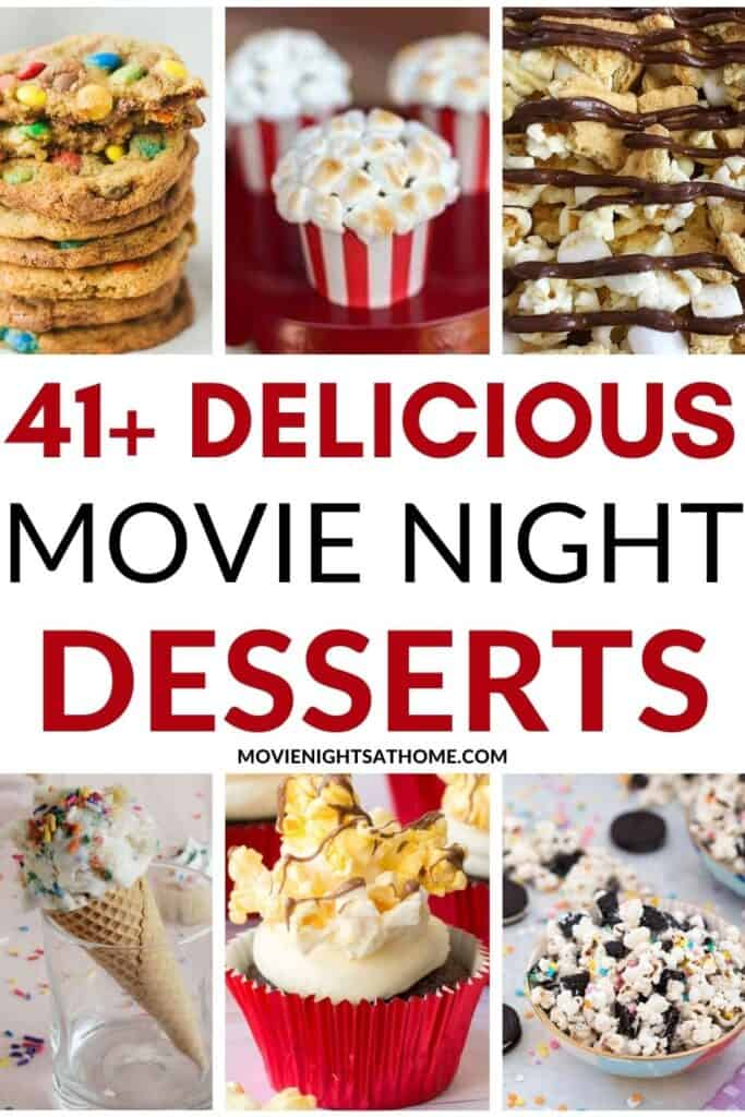 Collage of the 6 best movie night desserts to serve up tonight!