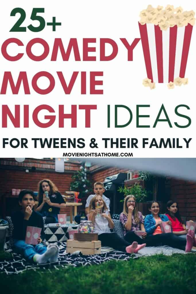 kids watching a movie out 25+ Comedy Movies for Tweens & their familyside with the works