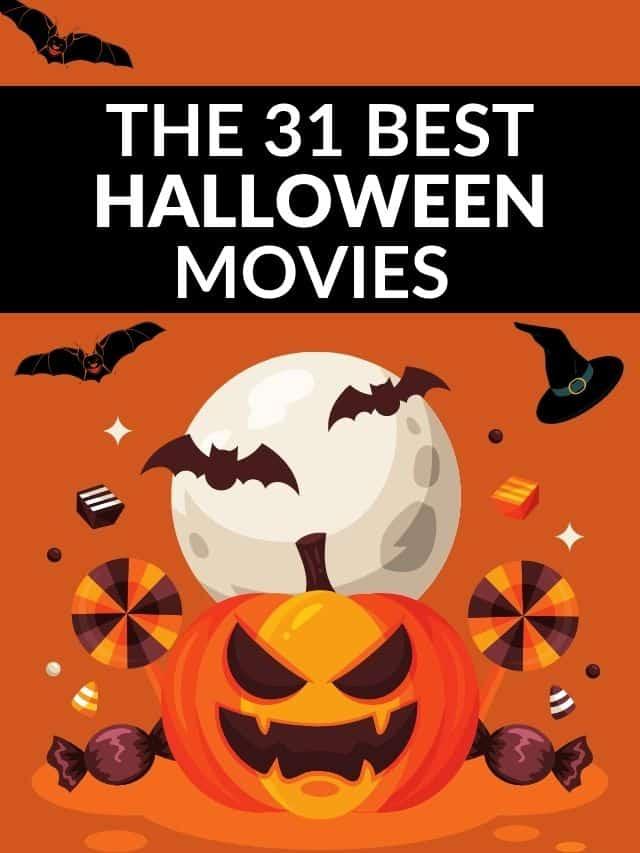 The 31 Best Halloween Movies