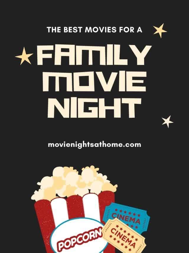 family movie night movie ideas